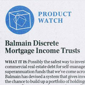 Product Watch - Balmain Discrete Mortgage Income Trusts
